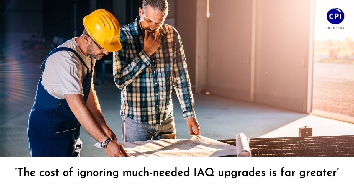 'The cost of ignoring much-needed IAQ upgrades is far greater'