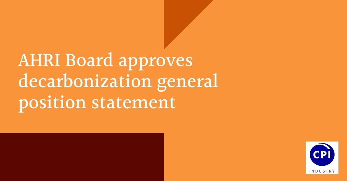 AHRI Board approves decarbonization general position statement