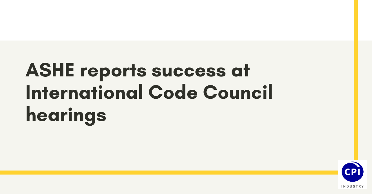 ASHE reports success at International Code Council hearings