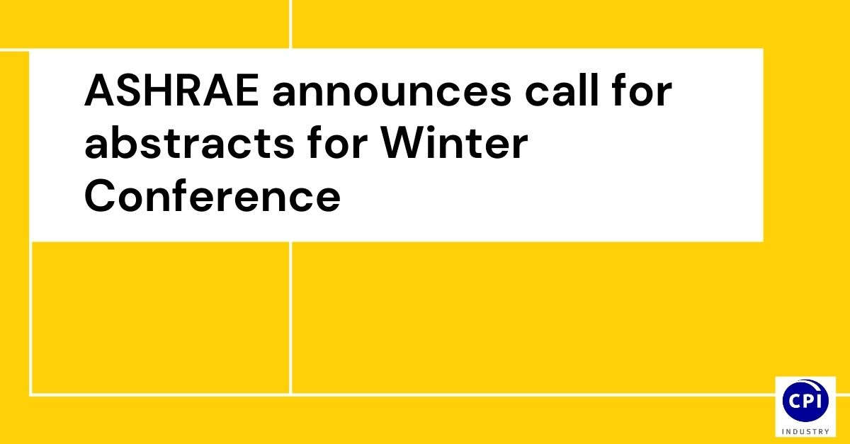 ASHRAE announces call for abstracts for Winter Conference