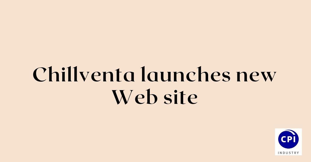 Chillventa launches new Web site
