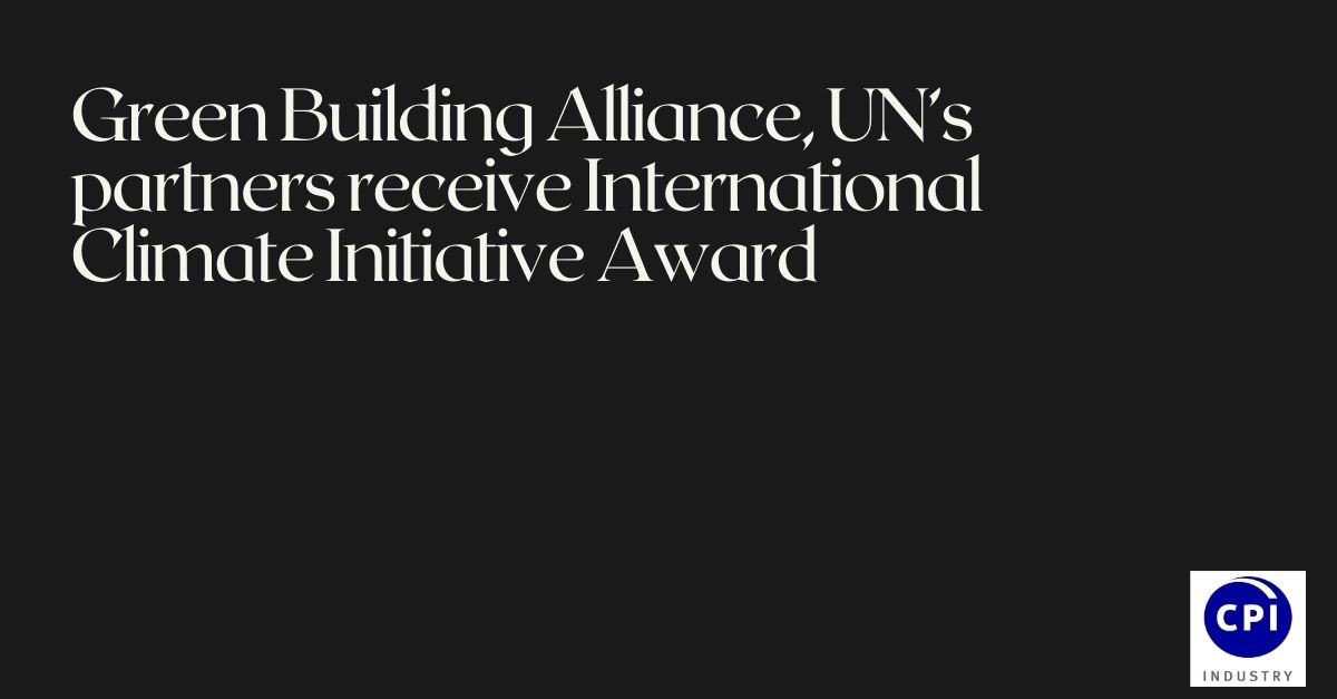 Green Building Alliance, UN's partners receive International Climate Initiative Award