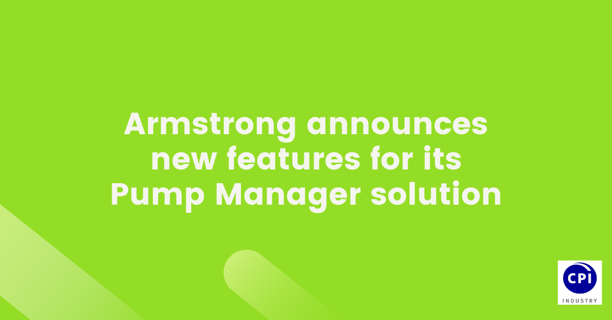 Armstrong announces new features for its Pump Manager solution