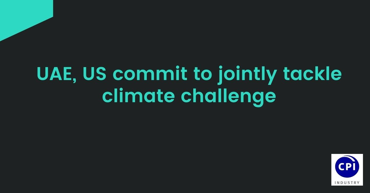 UAE, US commit to jointly tackle climate challenge