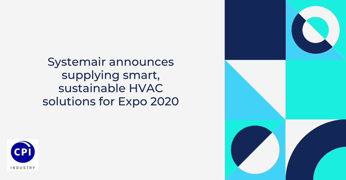 Systemair announces supplying smart, sustainable HVAC solutions for Expo 2020