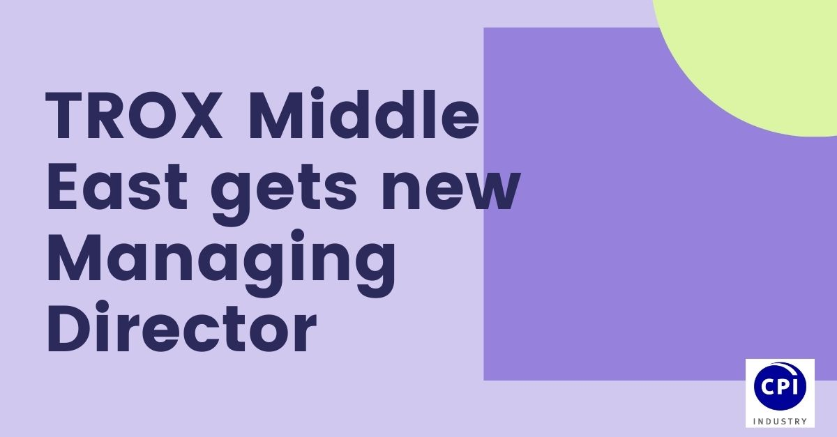 TROX Middle East gets new Managing Director