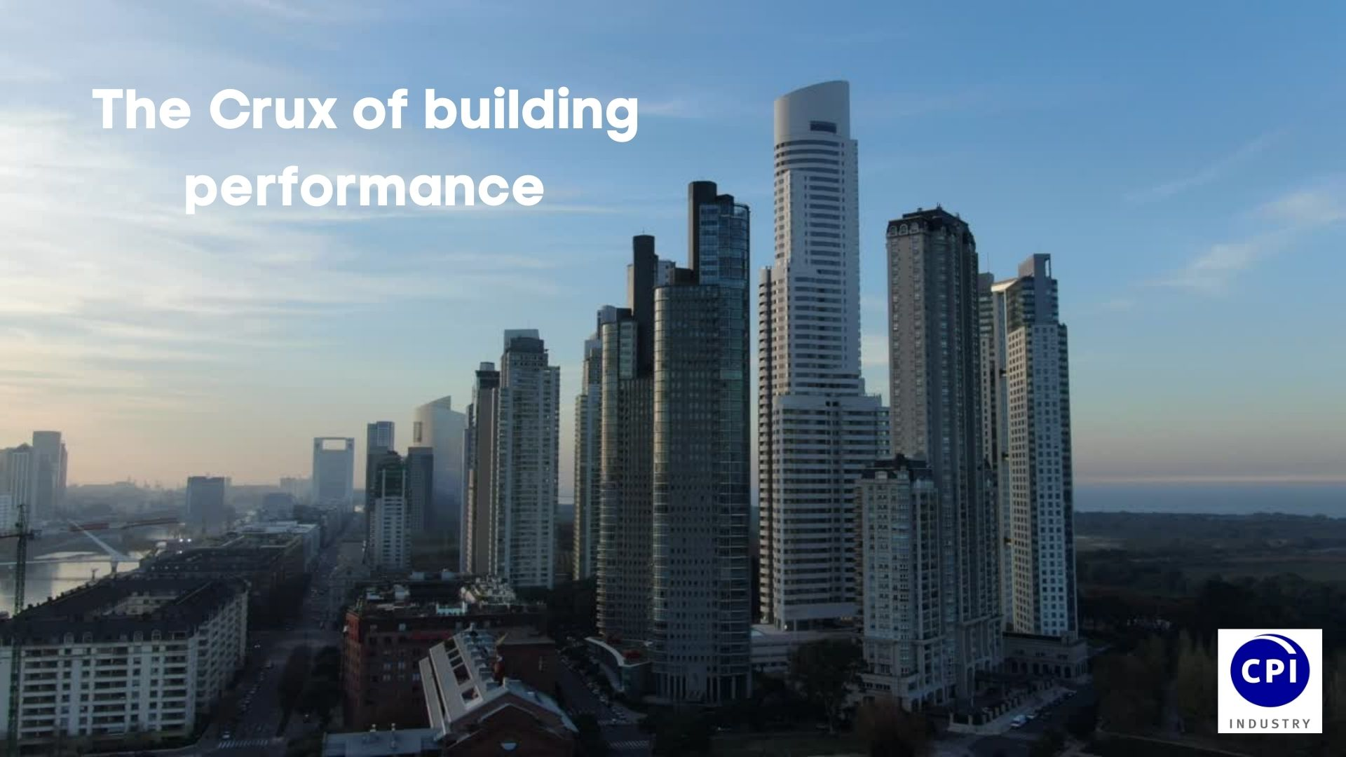 The Crux of building performance