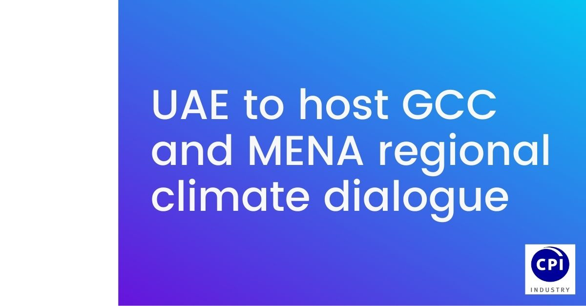 UAE to host GCC and MENA regional climate dialogue