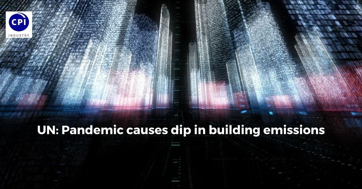 UN: Pandemic causes dip in building emissions
